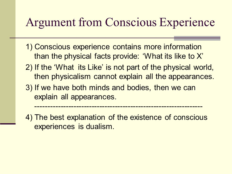 Argument from Conscious Experience