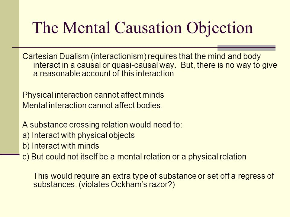 The Mental Causation Objection