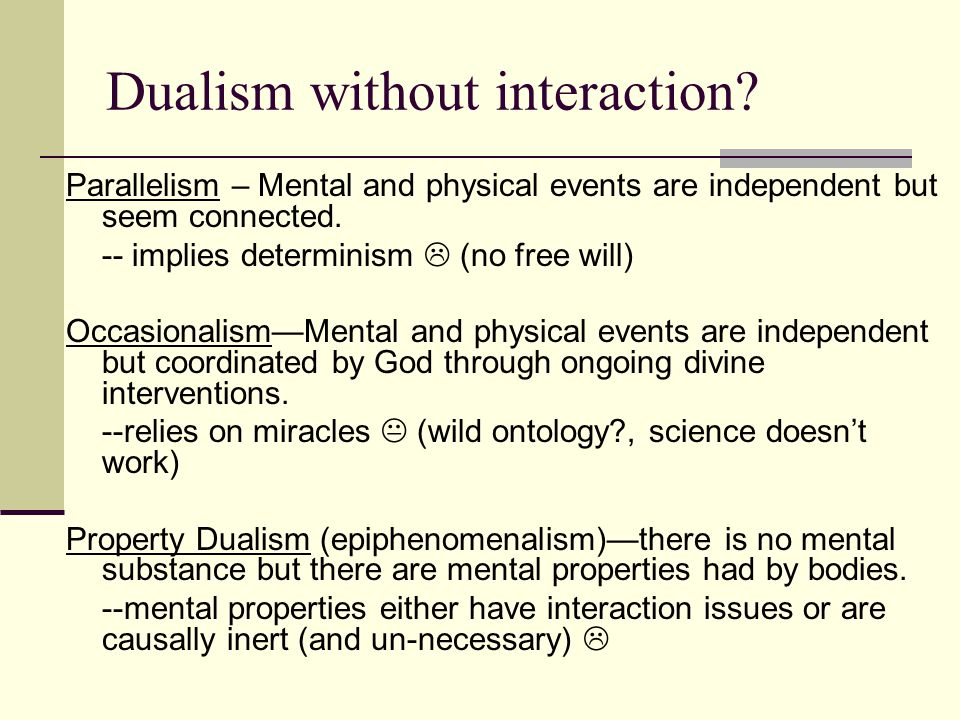 Dualism without interaction