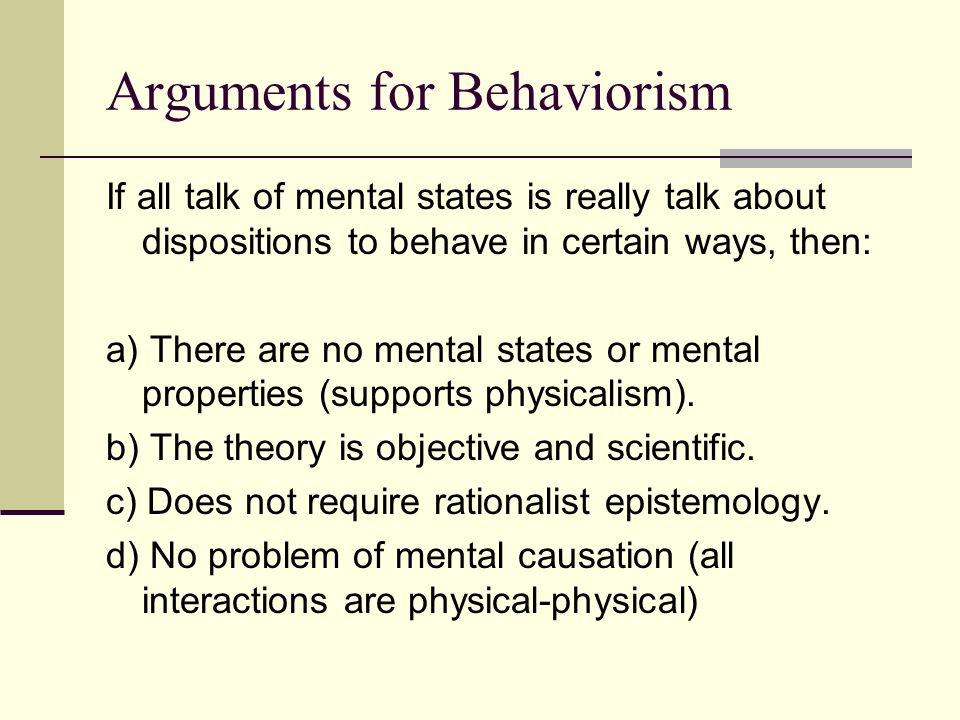 Arguments for Behaviorism