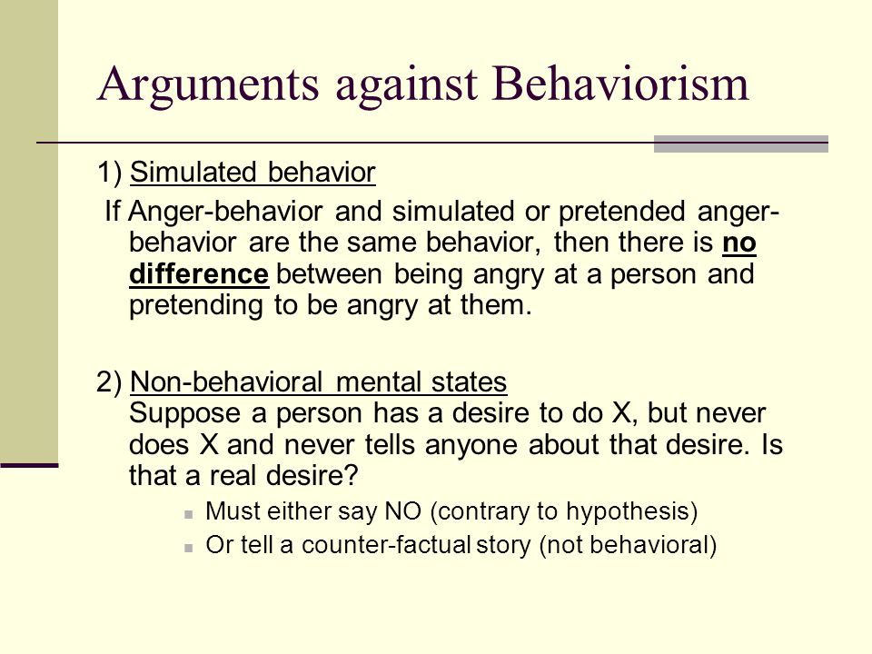 Arguments against Behaviorism