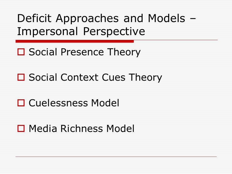 Deficit Approaches and Models – Impersonal Perspective