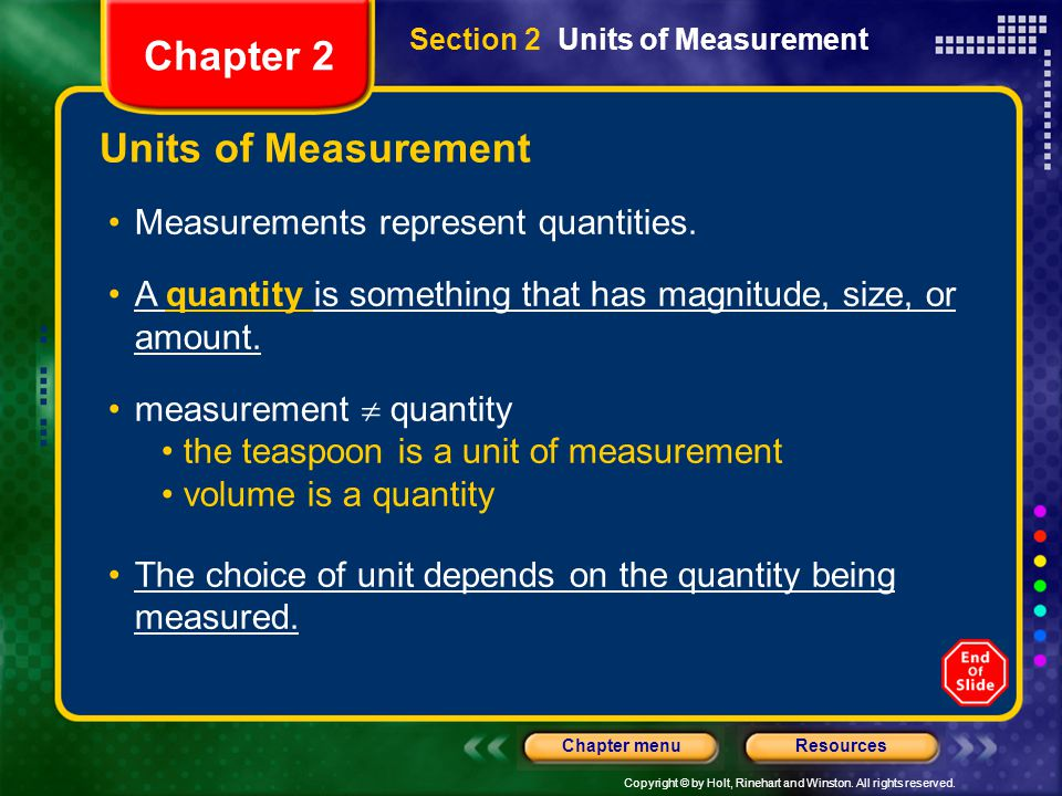Chapter 2 Units of Measurement Measurements represent quantities.