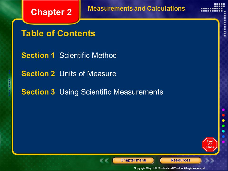 Chapter 2 Table of Contents Section 1 Scientific Method