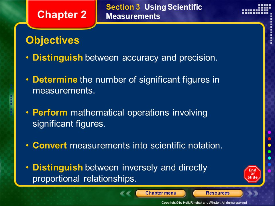 Chapter 2 Objectives Distinguish between accuracy and precision.