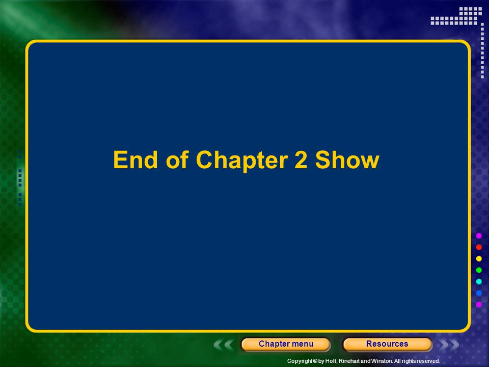 End of Chapter 2 Show