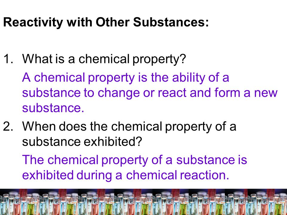 Reactivity with Other Substances: