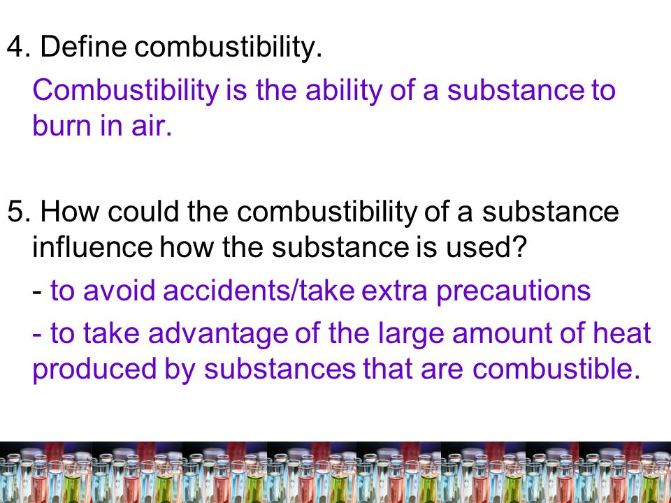 4. Define combustibility.