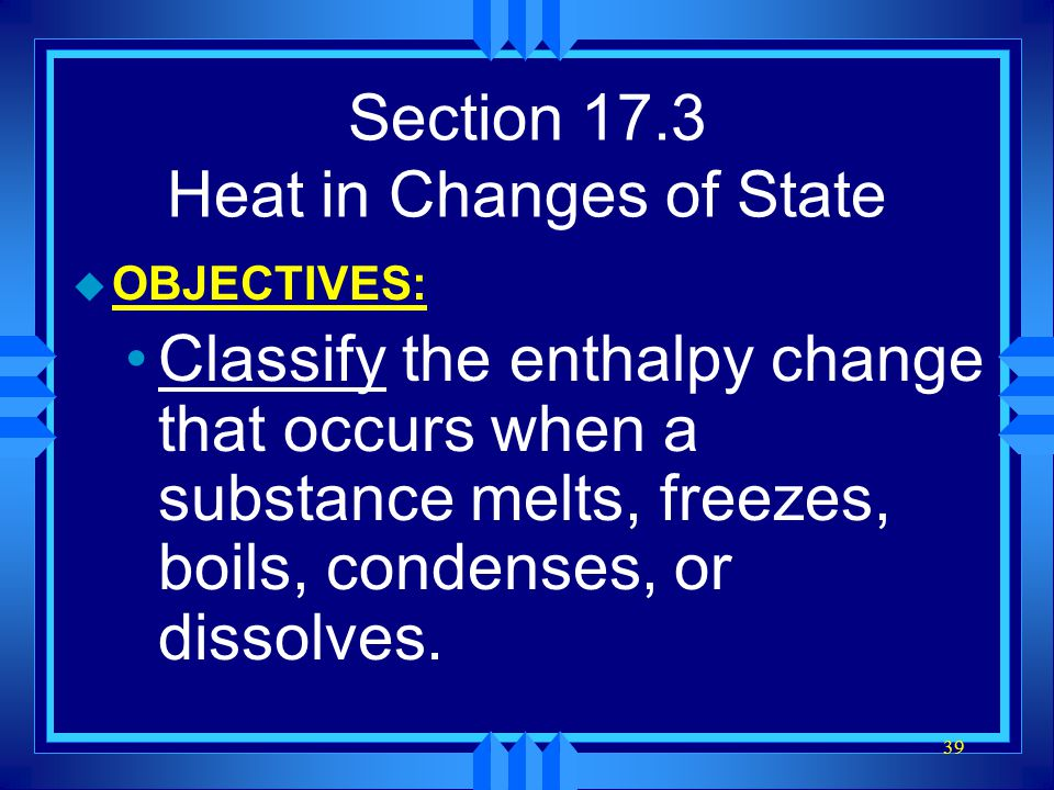 Section 17.3 Heat in Changes of State