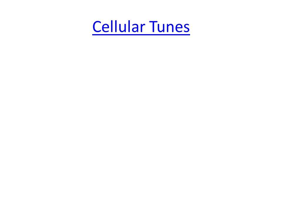 Cellular Tunes