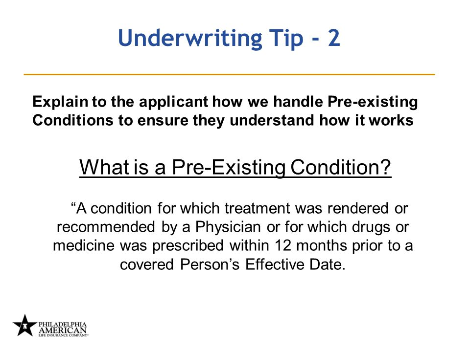 Underwriting Tip - 2 What is a Pre-Existing Condition