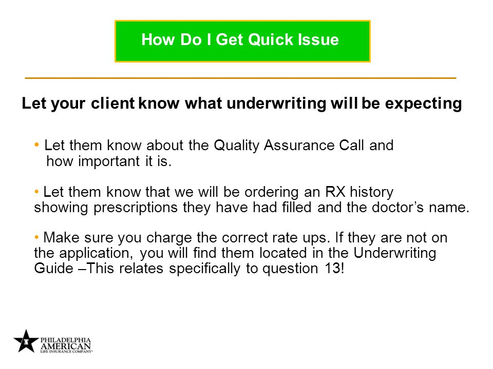 Let them know about the Quality Assurance Call and