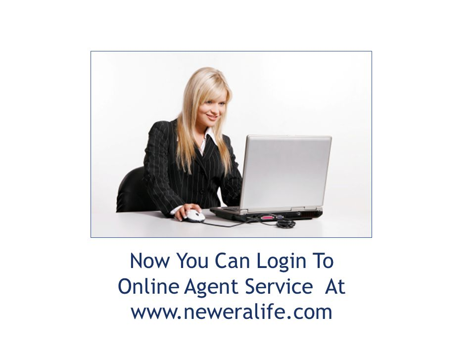 Now You Can Login To Online Agent Service At