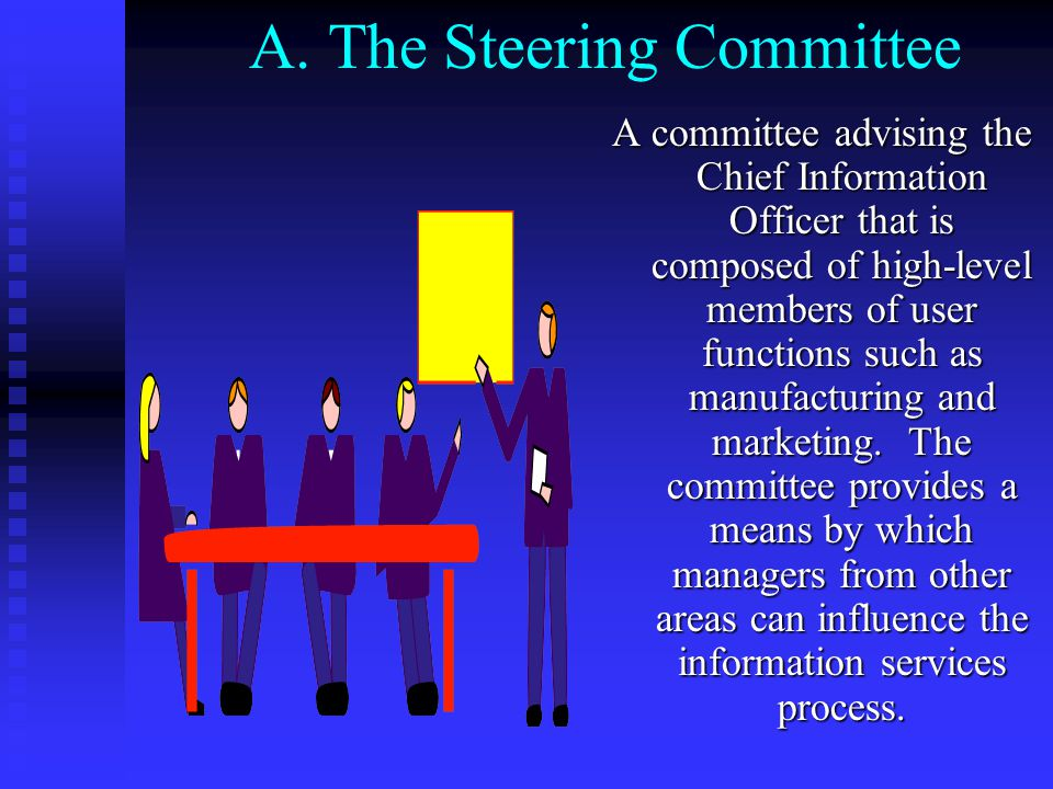 A. The Steering Committee