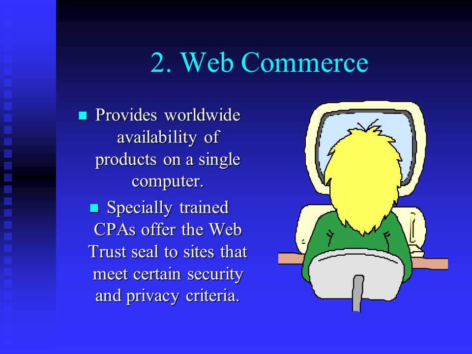 Provides worldwide availability of products on a single computer.