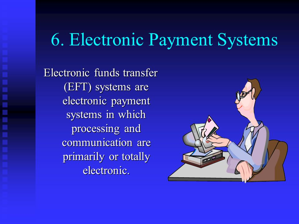6. Electronic Payment Systems