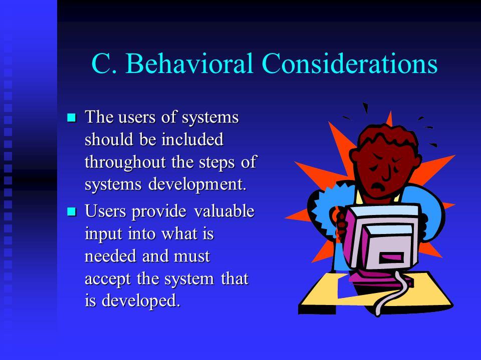 C. Behavioral Considerations