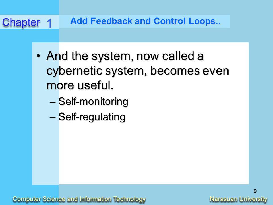 Add Feedback and Control Loops..