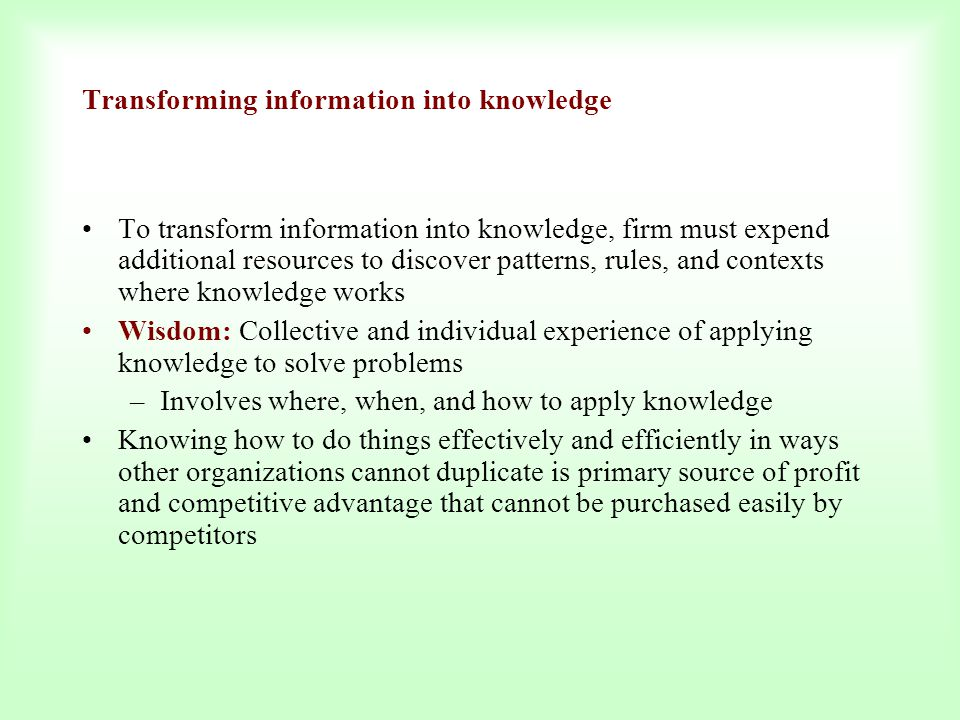 Transforming information into knowledge