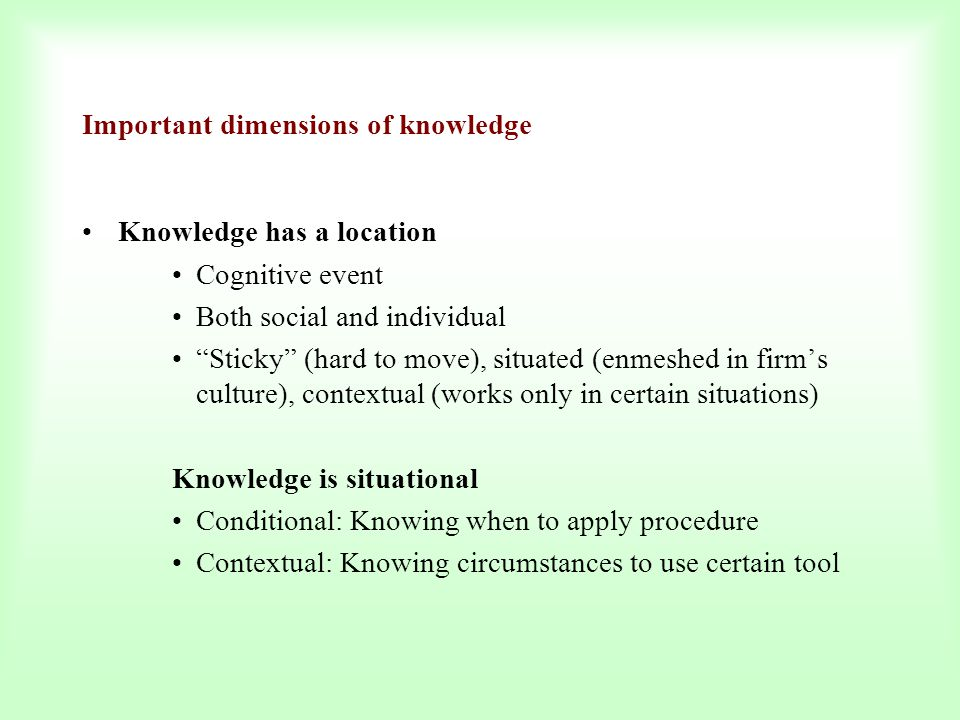 Important dimensions of knowledge