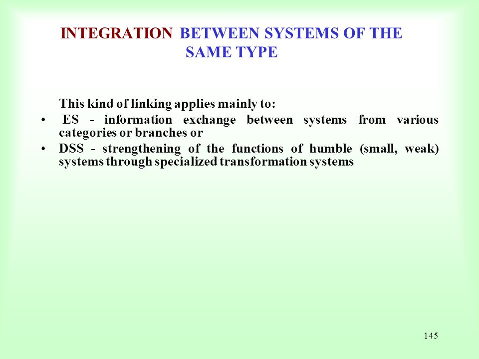 INTEGRATION BETWEEN SYSTEMS OF THE SAME TYPE
