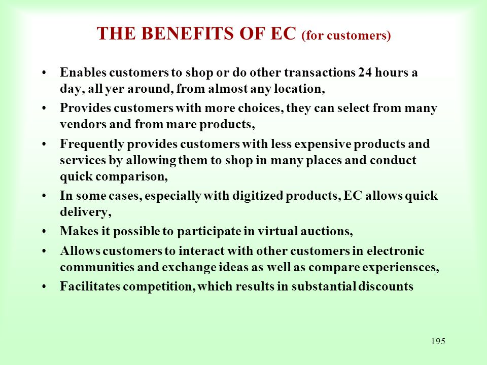 THE BENEFITS OF EC (for customers)