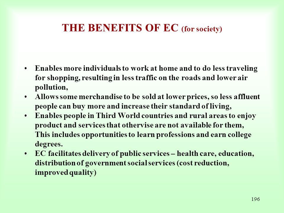 THE BENEFITS OF EC (for society)