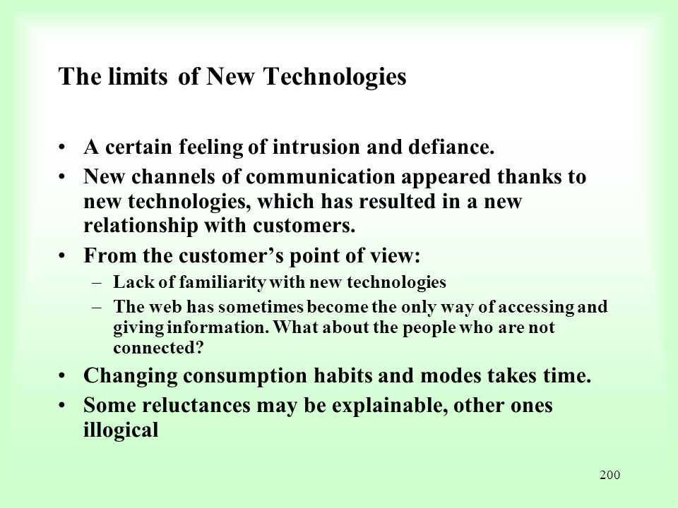The limits of New Technologies