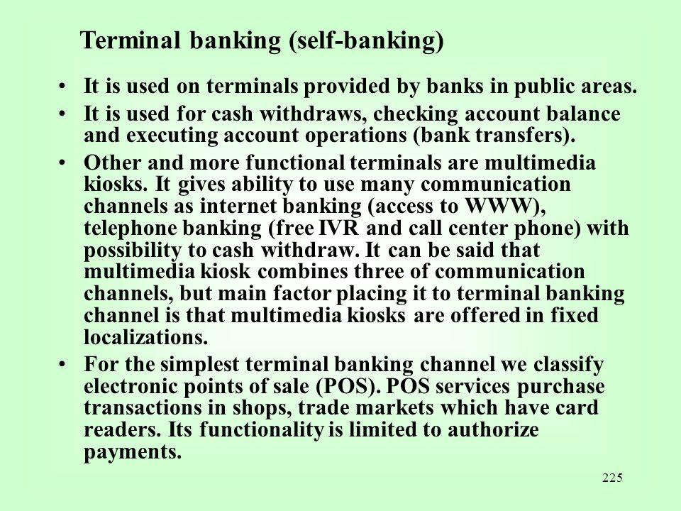 Terminal banking (self-banking)