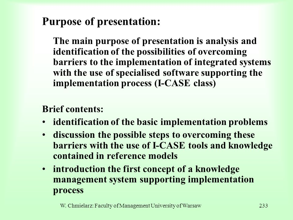 Purpose of presentation: