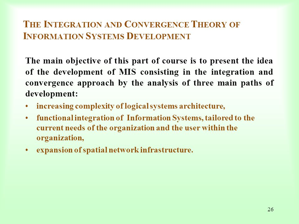 The Integration and Convergence Theory of Information Systems Development