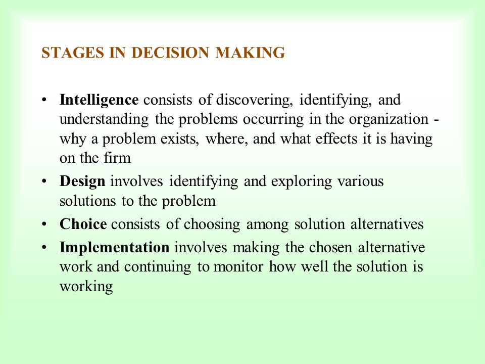 STAGES IN DECISION MAKING