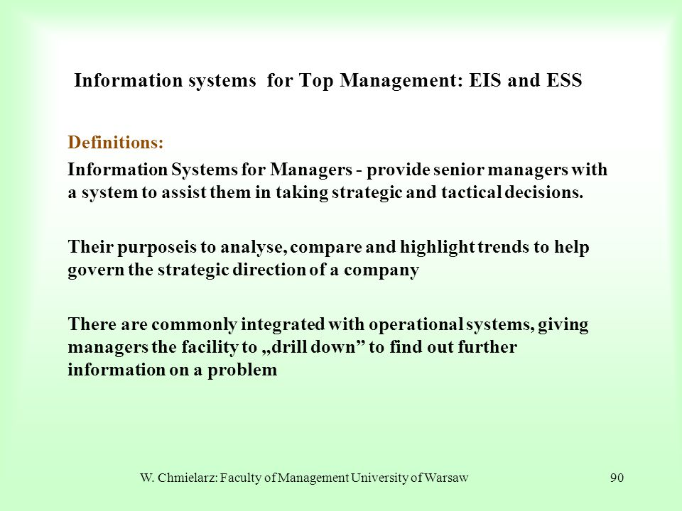 Information systems for Top Management: EIS and ESS