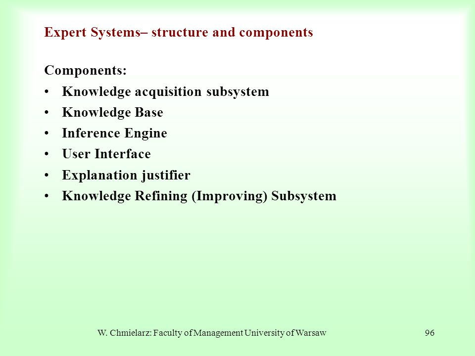 Expert Systems– structure and components