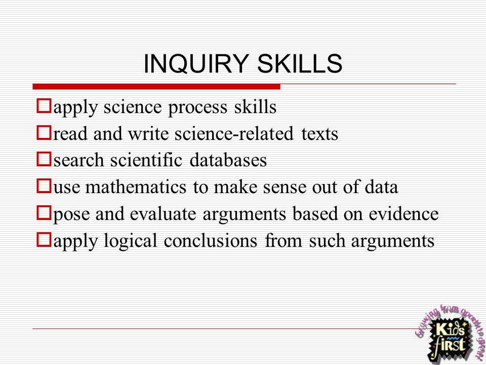 INQUIRY SKILLS apply science process skills