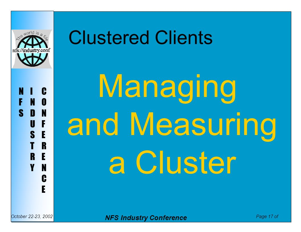Clustered Clients Managing and Measuring a Cluster
