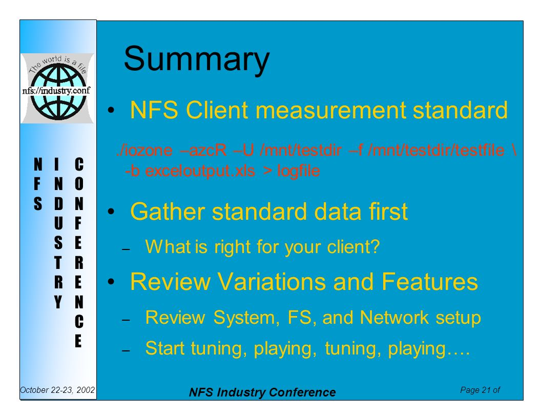 Summary NFS Client measurement standard Gather standard data first