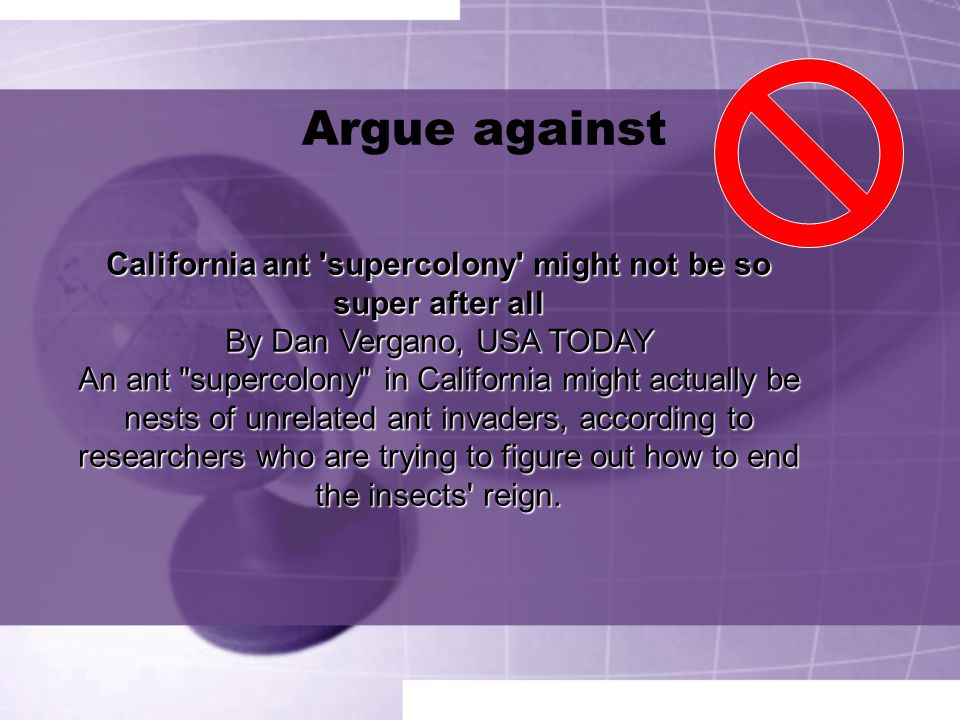 Argue against California ant supercolony might not be so super after all. By Dan Vergano, USA TODAY.