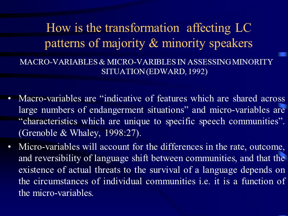 How is the transformation affecting LC patterns of majority & minority speakers