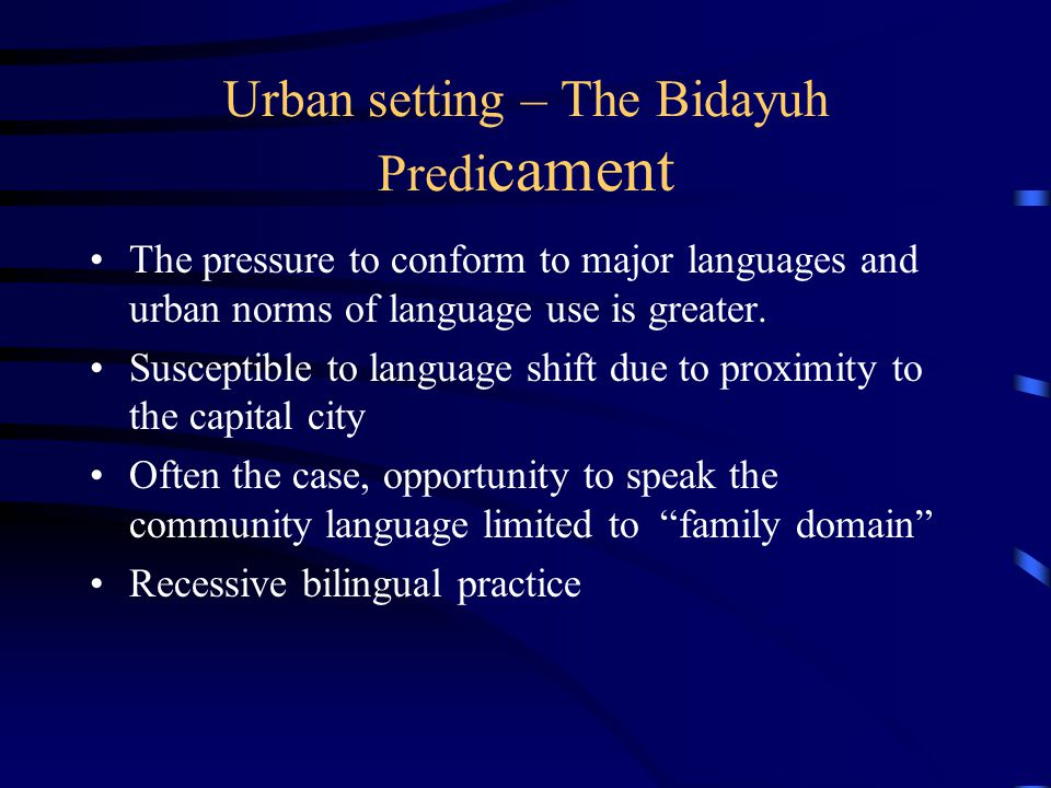 Urban setting – The Bidayuh Predicament