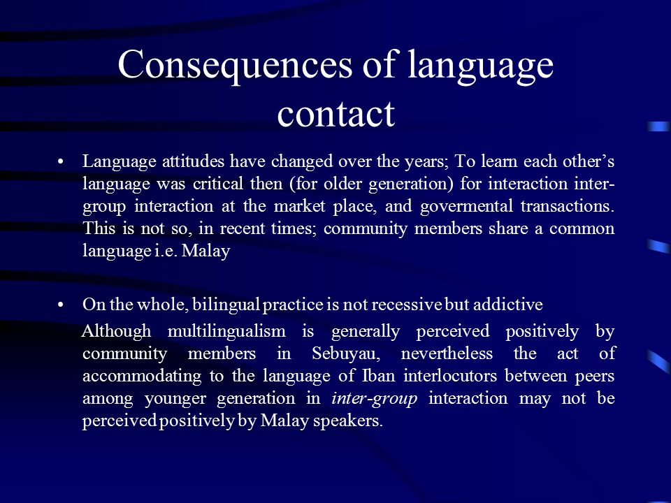 Consequences of language contact