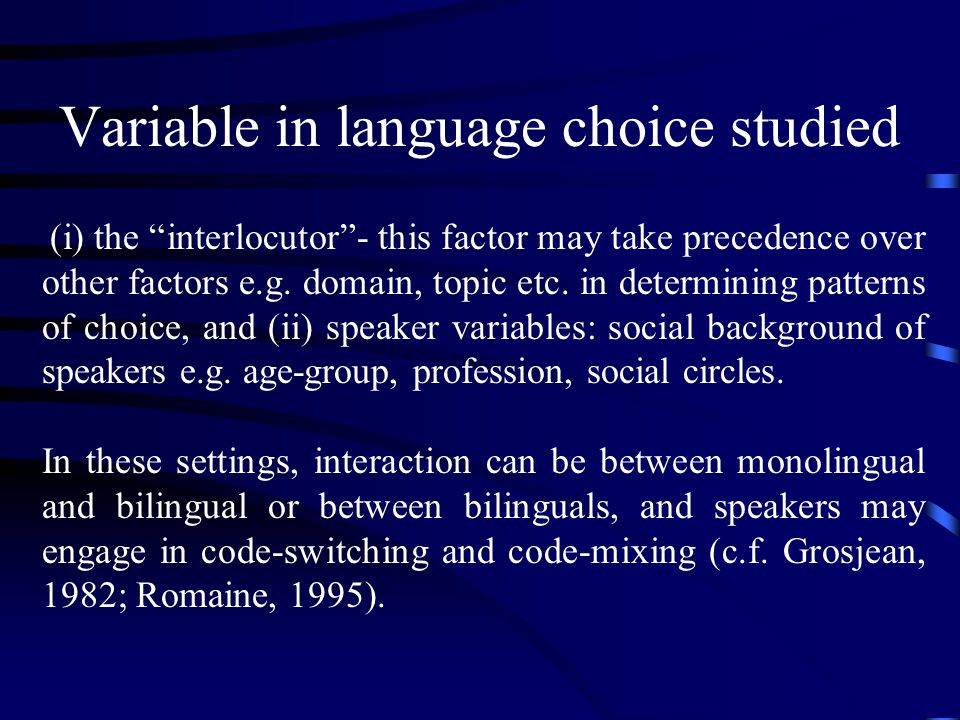 Variable in language choice studied