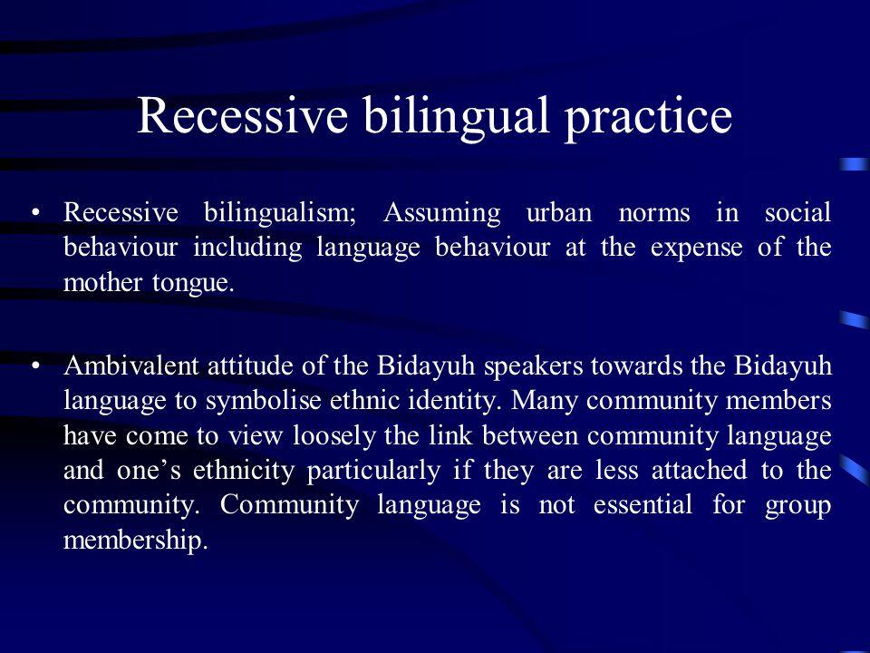 Recessive bilingual practice