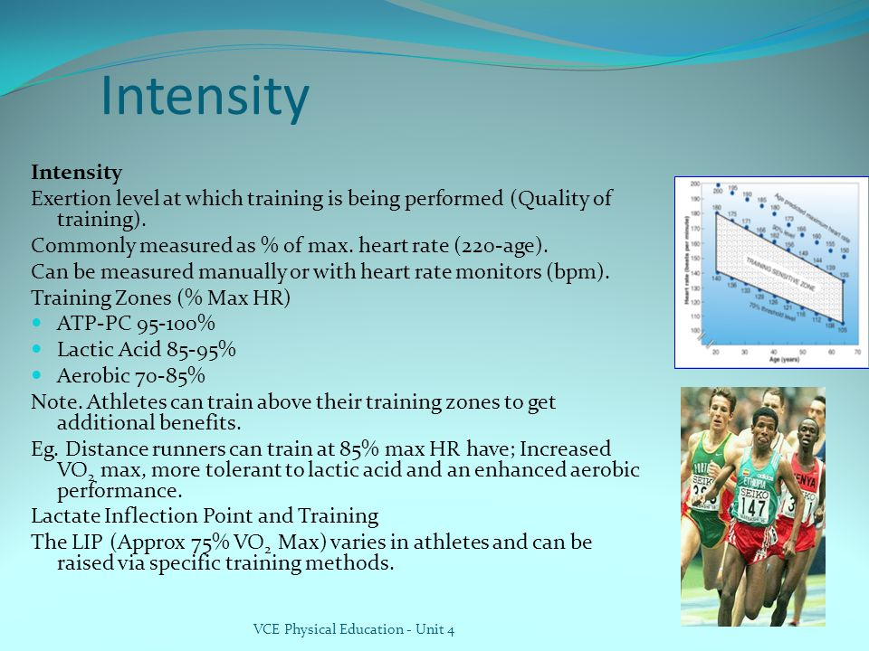 Intensity Intensity. Exertion level at which training is being performed (Quality of training).