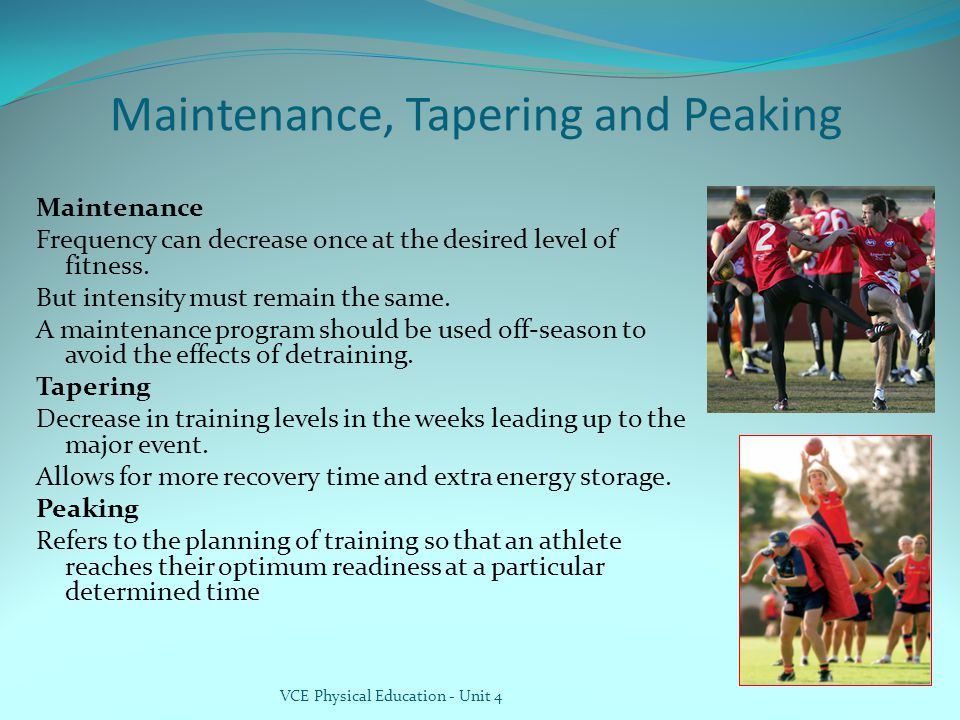 Maintenance, Tapering and Peaking