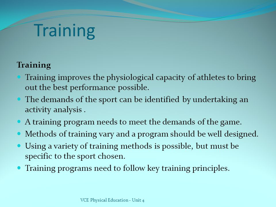 Training Training. Training improves the physiological capacity of athletes to bring out the best performance possible.