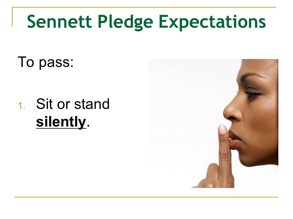 Sennett Pledge Expectations
