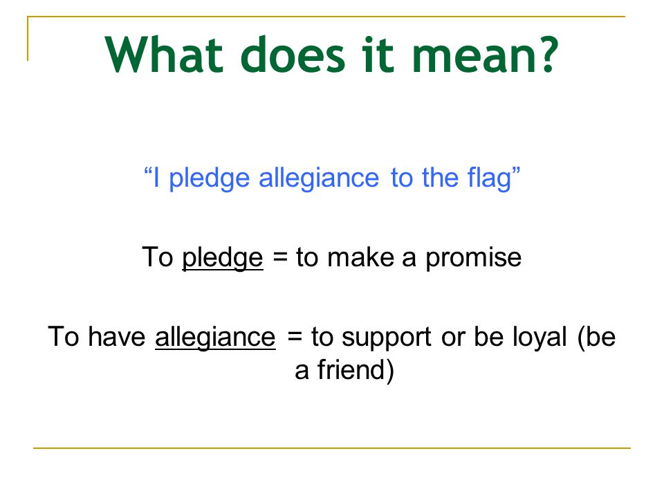 What does it mean I pledge allegiance to the flag