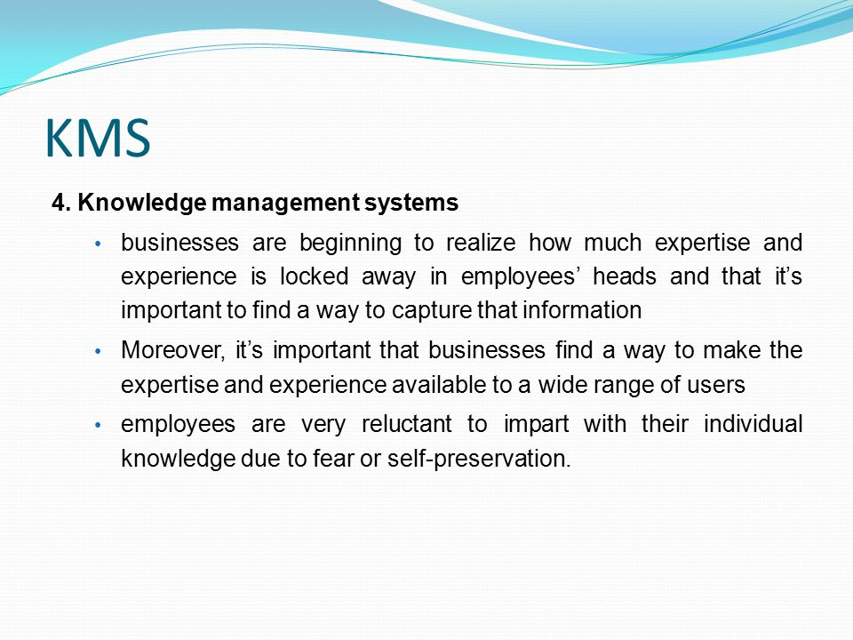 KMS 4. Knowledge management systems
