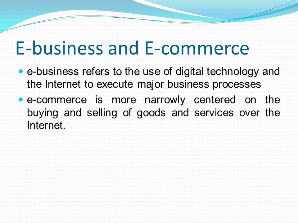 E-business and E-commerce